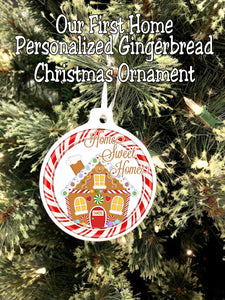 Our First Home Gingerbread Personalized Christmas Ornament