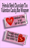Valentine's day is not just for lovers....friends need chocolate too.  Celebrate Valentine's day with your single friends with this fun candy bar wrapper card.   #valentinesdaycard #singlefriendvalentine #valentinecard #candybarwrapper