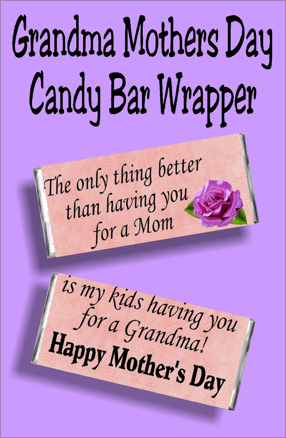 The only thing better than having you for a mom...is my kids having you for a grandma.  Mom will love getting this candy bar card for Mother's day since it's chocolate and a beautiful sentiment in one. #mothersdaycard #grandmothercard #candybarwrapper