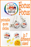 Hocus Pocus Quote Circle Printables