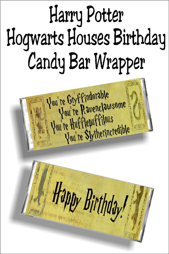 Tell your friends how awesome they are on their birthday with this fun Hogwarts Houses printable candy bar wrapper.  This wrapper is the perfect card and gift when paired with a chocolate candy bar for any Harry Potter party or fan. #harrypotterbirthday #potterbirthdaycard #candybarwrapper