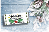 Jesus is the Reason for the Season Christmas Candy Bar Wrapper Printable