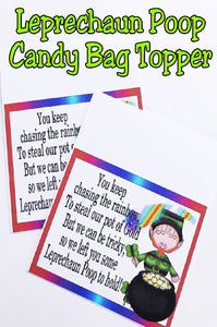 This is the perfect printable for a St Patrick's day party or class treat.  Who doesn't love some Leprechaun poop to make you smile and enjoy some fun Leprechaun treats.