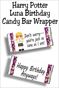 """Don't worry...you're just as sane as I am!"" Wish your ""sane"" friend a Happy birthday with this fun Harry Potter candy bar wrapper that features the loveable Luna Lovegood. #lunalovegood #harrypotter #candybarwrapper #birthdaycard"