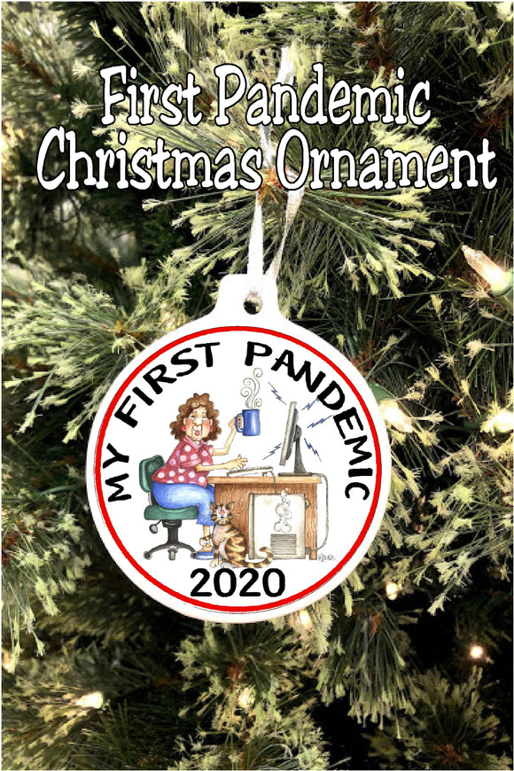 It's my first pandemic, how about you?  What a year this has been! Celebrate with this fun First Pandemic Christmas ornament showing how we are all feeling this year and a great memory for years to come.