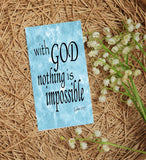 With God Nothing is Impossible Print