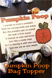 favor or a party treat.  Simply print and add to a bag of your favorite Halloween candy for the perfect Halloween treat. #halloweenbagtopper #pumpkinpoop #halloweenparty