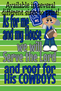 Serve the Lord and Root for His Cowboys Printable Wall Decor