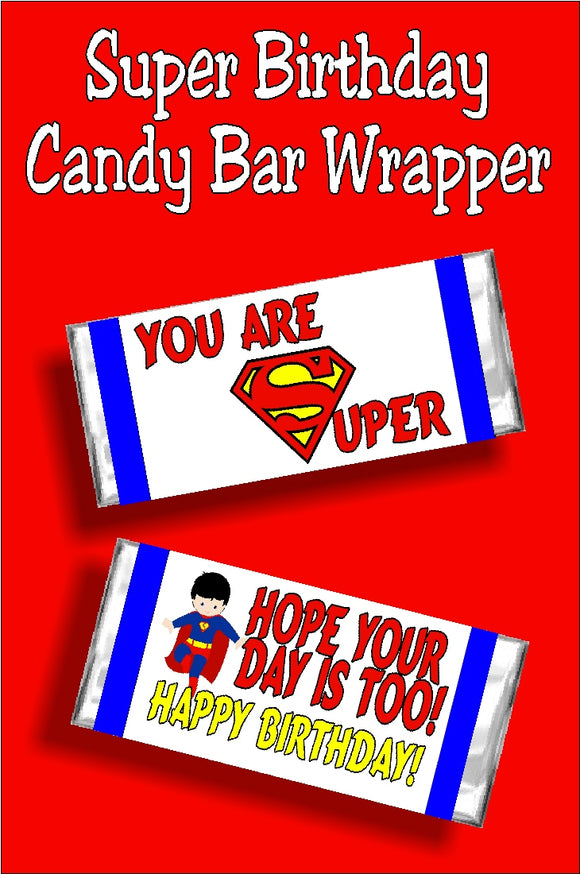 Wish your Superman fan a Happy birthday with this happy birthday candy bar wrapper that doubles as a card and a present.