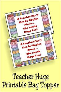 Your child's teacher works very hard.  So help him or her remember why they love teaching by filling a small bag with Hershey hugs and using this Teacher Hugs candy topper printable to bring a smile to the face. Printable is available for immediate download for last minute gift ideas.