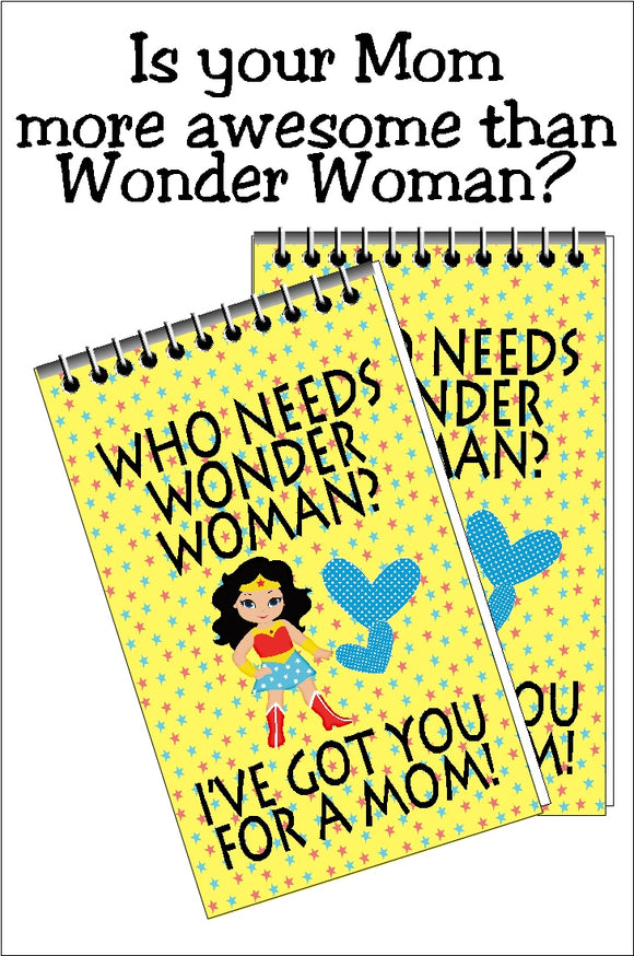 Is your mom the most wonderful woman ever? Remind her everyday that she is greater than Wonder Woman or any superhero with this fun custom notebook perfect for a Mom's gift idea.
