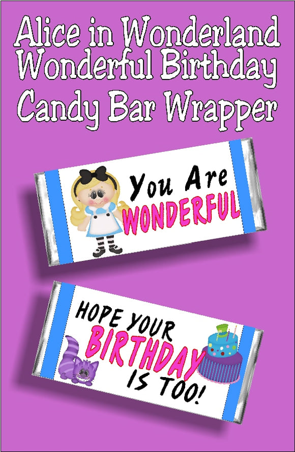 You are Wonderful so your birthday should be too.  What a fun birthday card and gift to give at an Alice in Wonderland party or to a Wonderland fan.  This printable candy bar wrappr has a white background with a blue border strip. Front of wrapper has a cute Alice graphic with text that reads