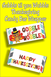 Let your Thanksgiving guests Gobble till you Wobble with this fun Thanksgiving candy bar wrapper perfect for party favors or as a Thanksgiving treat. #gobbletilyouwobble #thanksgiving #thanksgivingcandybarwrapper