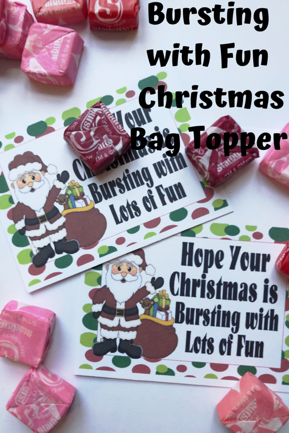 Wish your family and friends a Christmas bursting with fun with this printable to and from tag in the form of a bag topper.  Add some yummy Starburst candies to a bag and top with this bag topper, then add a to and from greeting on the back.  Tie to a present and give as a sweet treat.