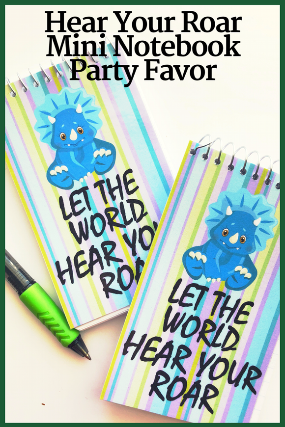 """Let the World hear Your Roar""  What a great motivational quote to keep you doing your best all day long. And now you can have it with you all day long with this mini notebook perfect for your backpack or purse.   Notebook is a great party favor for a dinosaur party or a friend who is trying to improve her life or business"