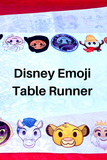 Disney Emoji Table Runner