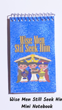 Wise Men Still Seek Him Mini Notebooks