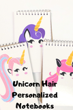 Unicorn Hair Notebook Personalized Party Favor