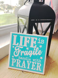 Handle with Prayer Decorative Plaque