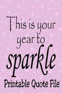 Make this Year Sparkle Printable