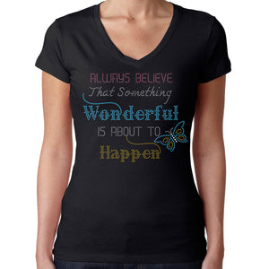 Womens T-Shirt Rhinestone Bling Black Fitted Tee Believe Something Wonderful Happen