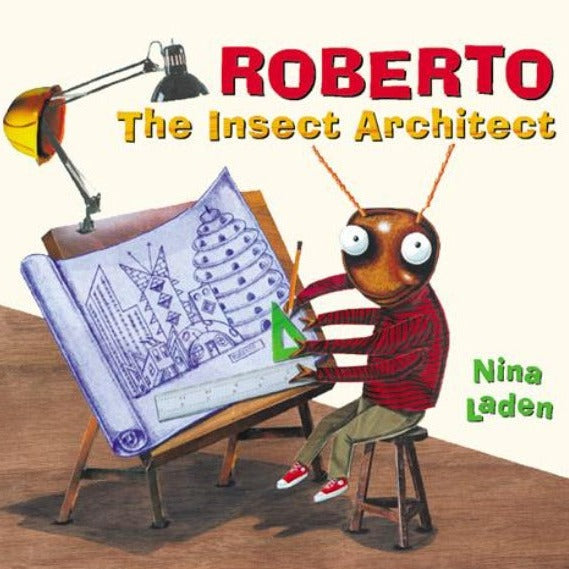 Chronicle Books, Roberto The Insect Architect