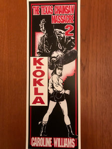 Texas Chainsaw Massacre 2 K-OKLA 6x17 print