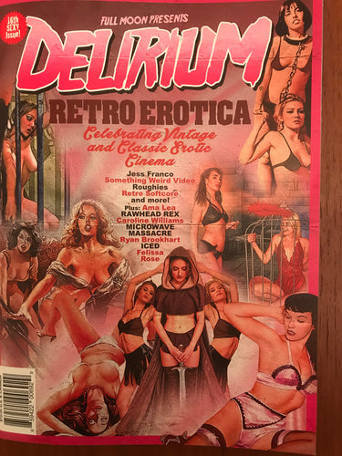 Delirium Magazine featuring Caroline Williams and Felissa Rose autographed