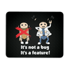 It's Not a Bug, It's a Feature! Mousepad