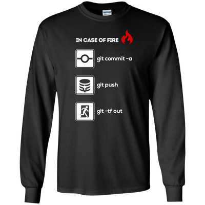 In Case of Fire: Git -tf out