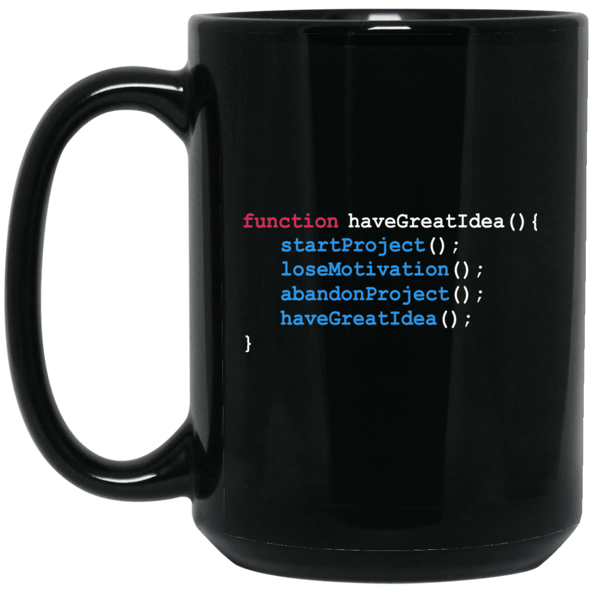 function haveGreatIdea()…
