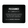 Definition of Programmer Mousepad