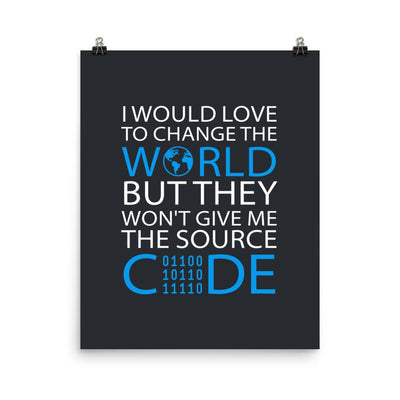 I Would Love to Change the World Poster