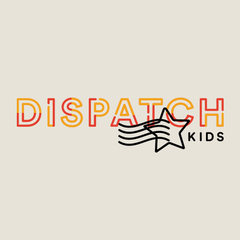 Dispatch Kids