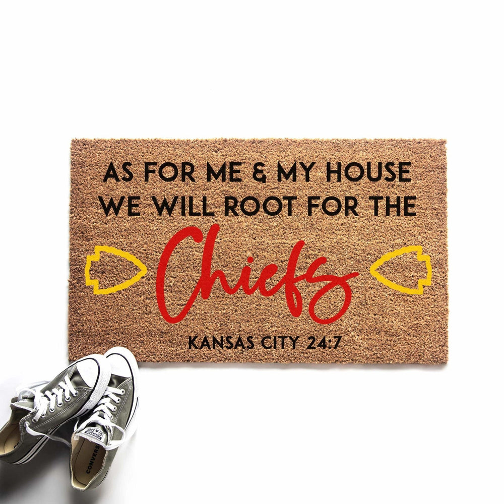 As For Me & My House, We Will Root for the Chiefs Doormat