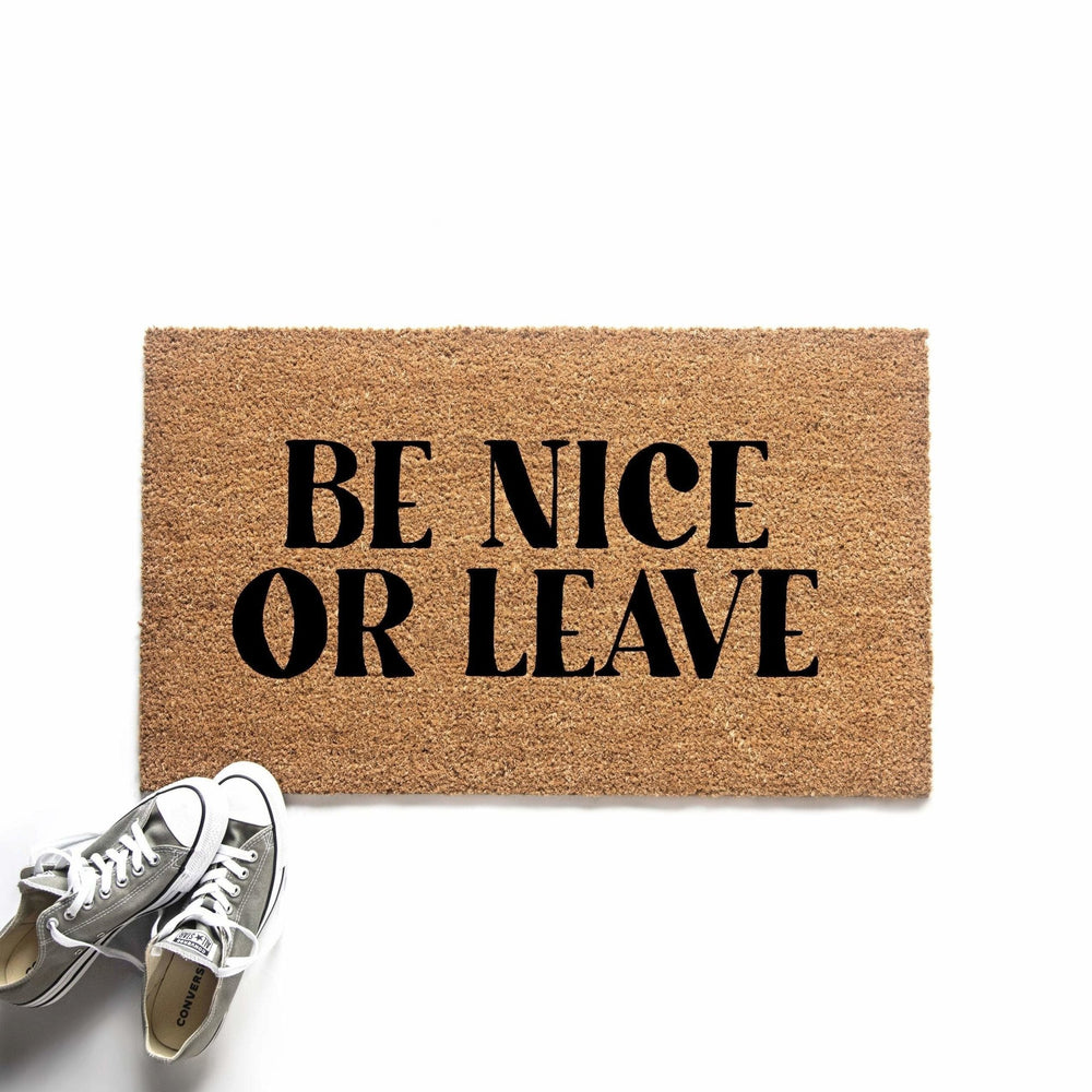 Be Nice or Leave Funny Doormat