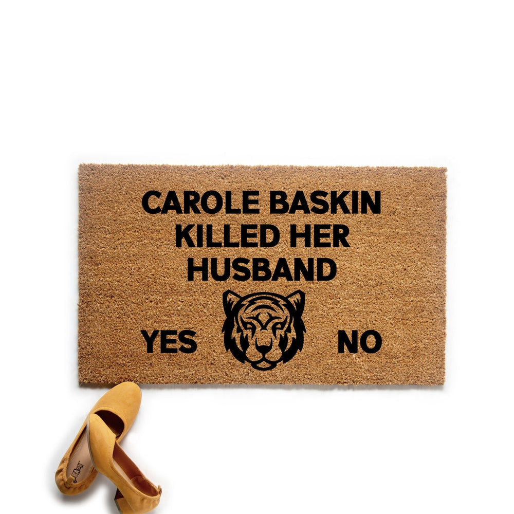 Carole Killed Her Husband Doormat - Urban Owl Co
