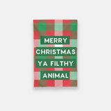 Merry Christmas Ya Filthy Animal Garden Flag - Urban Owl Co