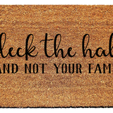 Deck the Halls (and not your family) Doormat - Urban Owl Co
