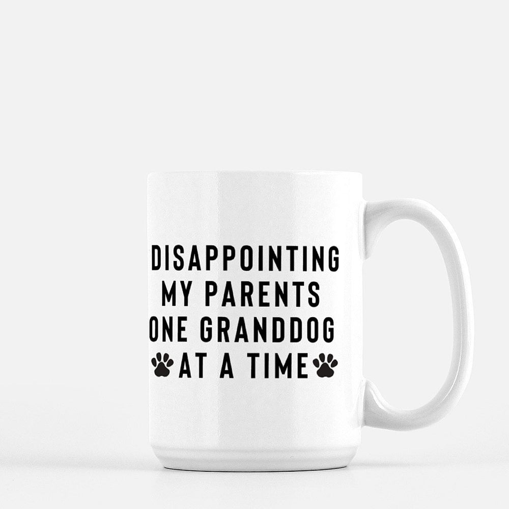 Disappointing My Parents One Granddog at a Time Coffee Mug - Urban Owl