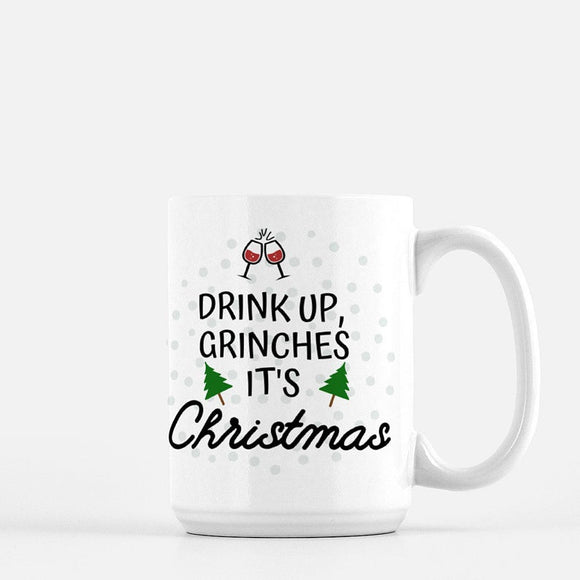 Drink Up Grinches Coffee Mug - Urban Owl Co