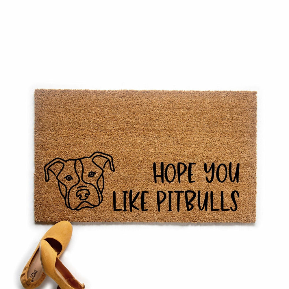 Hope You Like Pitbulls Doormat