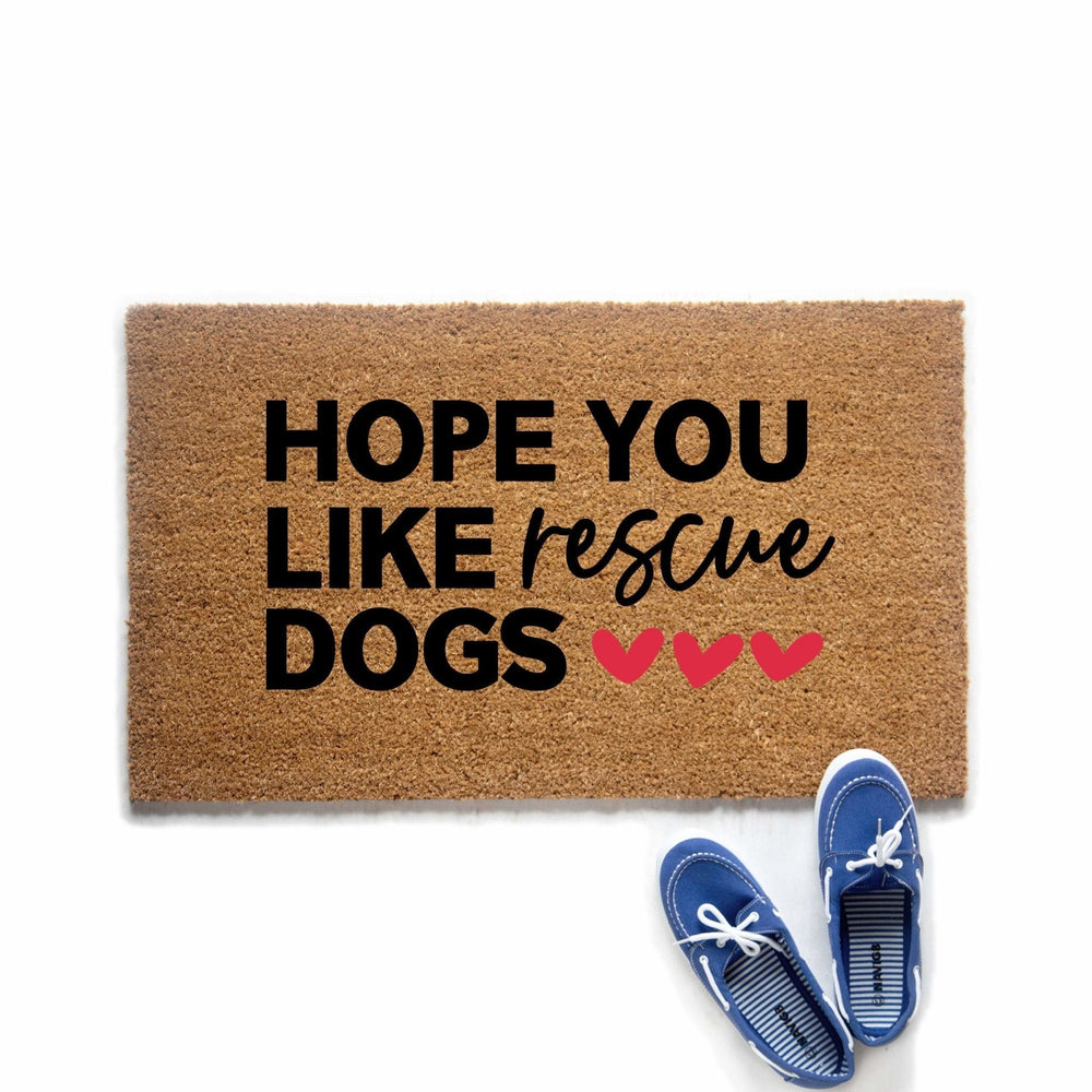 Hope You Like Rescue Dogs Doormat - Urban Owl