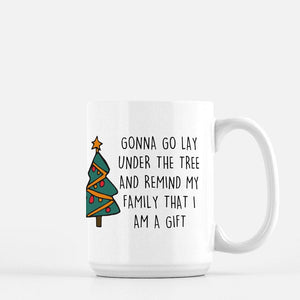 I Am the Gift Coffee Mug - Urban Owl Co