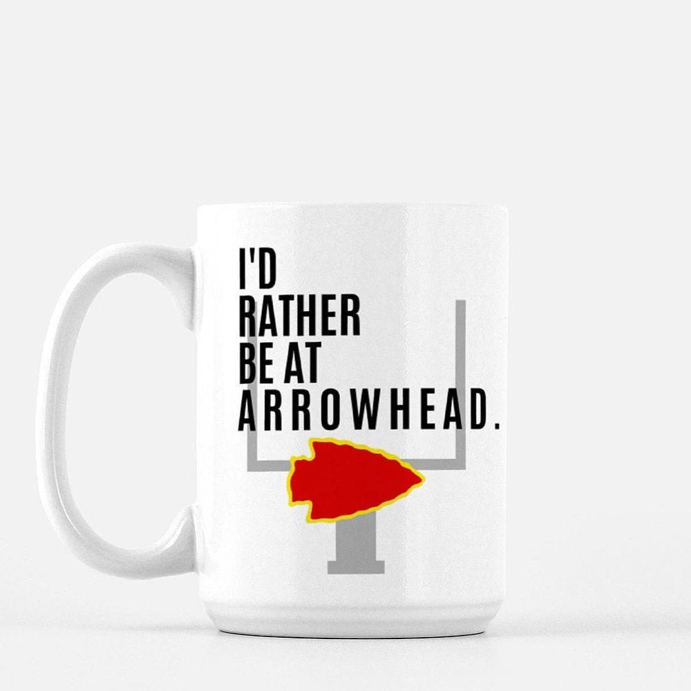 I'd Rather Be at Arrowhead Kansas City Chiefs Coffee Mug