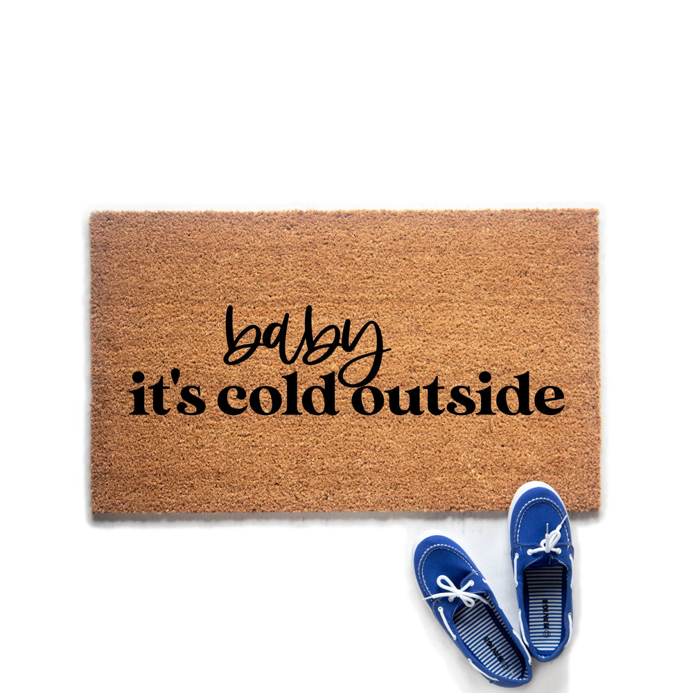 Baby It's Cold Outside Holiday Doormat