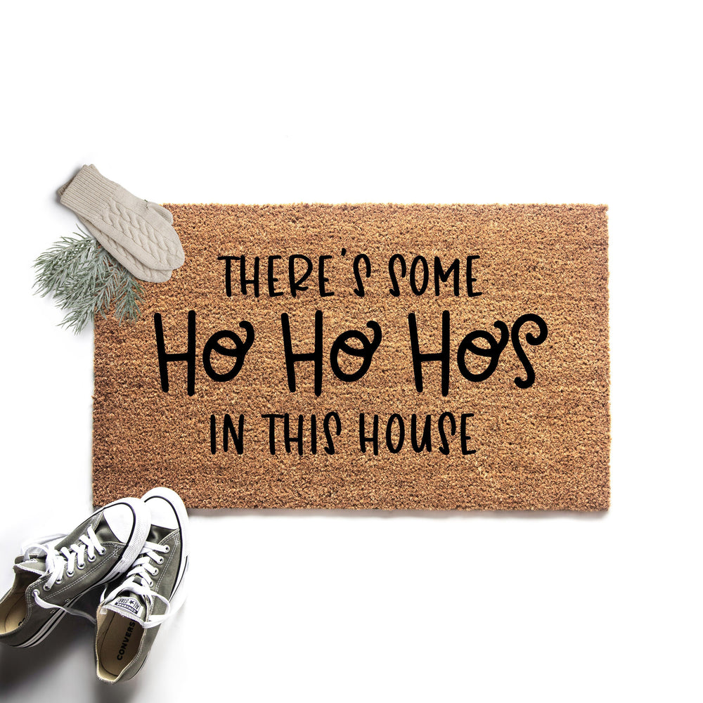 Ho Ho Hos In This House Christmas Doormat