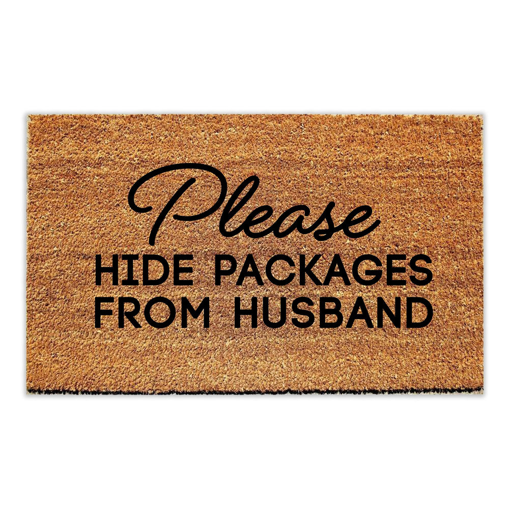 Please Hide Packages from Husband Doormat - Urban Owl