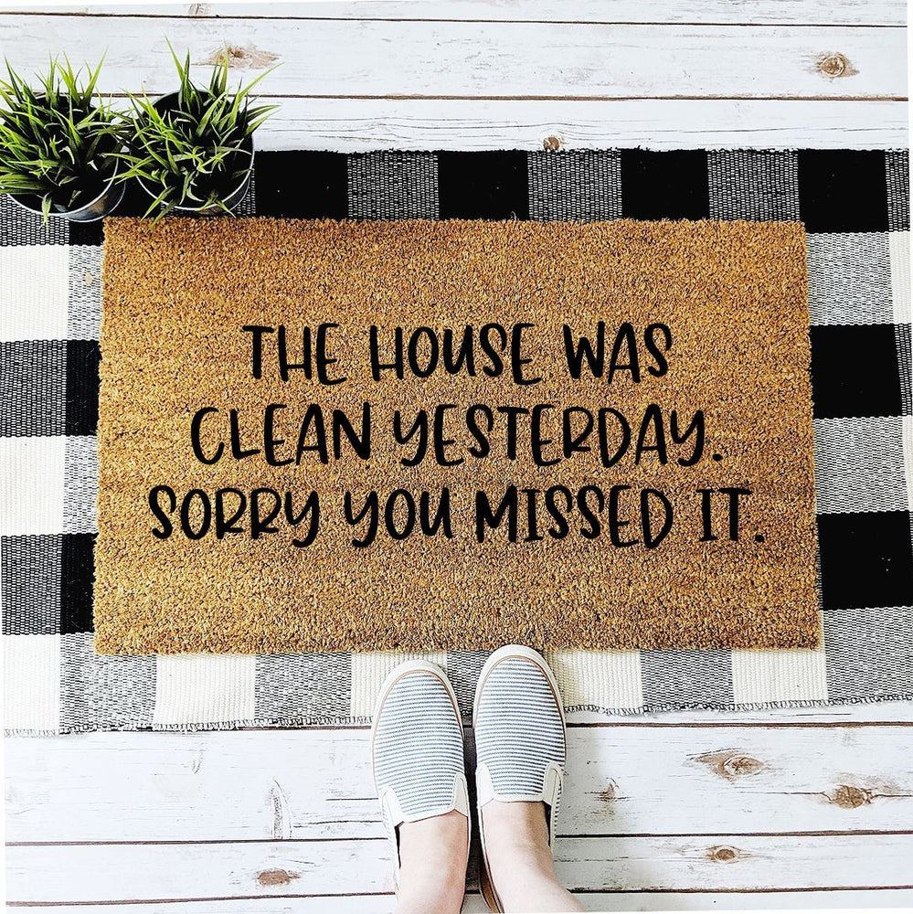 Funny House Was Clean Yesterday Doormat, Funny Welcome Mat for Mom, Mother's Day Gift, Unique Gift Idea