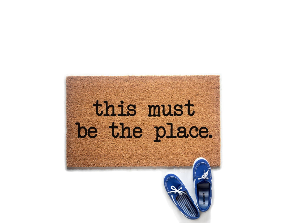 This Must Be The Place Doormat | Cute Housewarming Gift | Front Porch Decor | Custom Welcome Mat